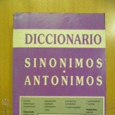 Diccionarios de segunda mano: DICCIONARIO SINÓNIMOS Y ANTÓNIMOS . Lote 47105762
