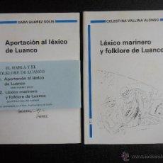 Diccionarios de segunda mano: EL HABLA Y EL FOLKLORE DE LUANCO (2 LIBROS): 1.- APORTACION AL LEXICO DE LUANCO. POR SARA SUAREZ SOL. Lote 170088581