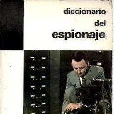 Diccionarios de segunda mano: DICCIONARIO DEL ESPIONAJE. PASTOR PETIT.. Lote 47785752