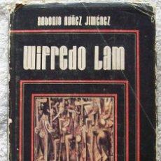 Diccionarios de segunda mano: WIFREDO LAM AUTOR ANTONIO NUÑEZ JIMENEZ EDITORIAL LETRAS CUBANAS CUBA 1982 CIUDAD DE LA HABANA. Lote 48117331