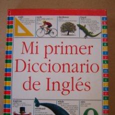 Diccionarios de segunda mano: MI PRIMER DICCIONARIO DE INGLÉS - JOHN MCILWAIN. Lote 151414581