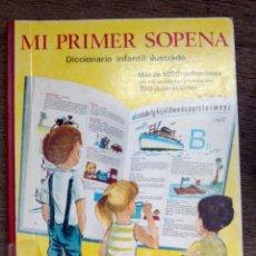 Diccionarios de segunda mano: MI PRIMER SOPENA DICCIONARIO INFANTIL ILUSTRADO.- 1969. LENGUA ESPAÑOLA. ELE.. Lote 48379967