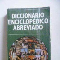 Diccionarios de segunda mano: DICCIONARIO ENCICLOPÉDICO ABREVIADO. Lote 48473505