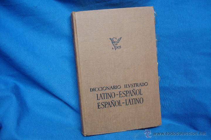 DICCIONARIO ILUSTRADO LATINO-ESPAÑOL, ESPAÑOL-LATINO - SPES 1984 (Libros de Segunda Mano - Diccionarios)