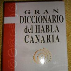 Diccionarios de segunda mano: GRAN DICCIONARIO DEL HABLA CANARIA. ALFONSO O'SHANAHAN. MAS DE 13000 VOCES Y FRASES ISLEÑAS DE UTILI. Lote 48520981