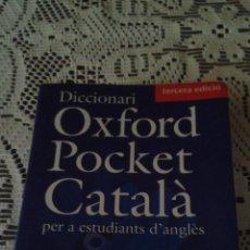 Diccionarios de segunda mano: DICCIONARI OXFORD POCKET CATALÁ CATALÀ-ANGLÉS ANGLÉS-CATALÁ SIN CD. Lote 48641256