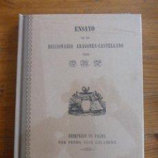 Diccionarios de segunda mano: ENSAYO DE UN DICCIONARIO ARAGONÉS-CASTELLANO. PERALTA, MARIANO. Lote 48658007
