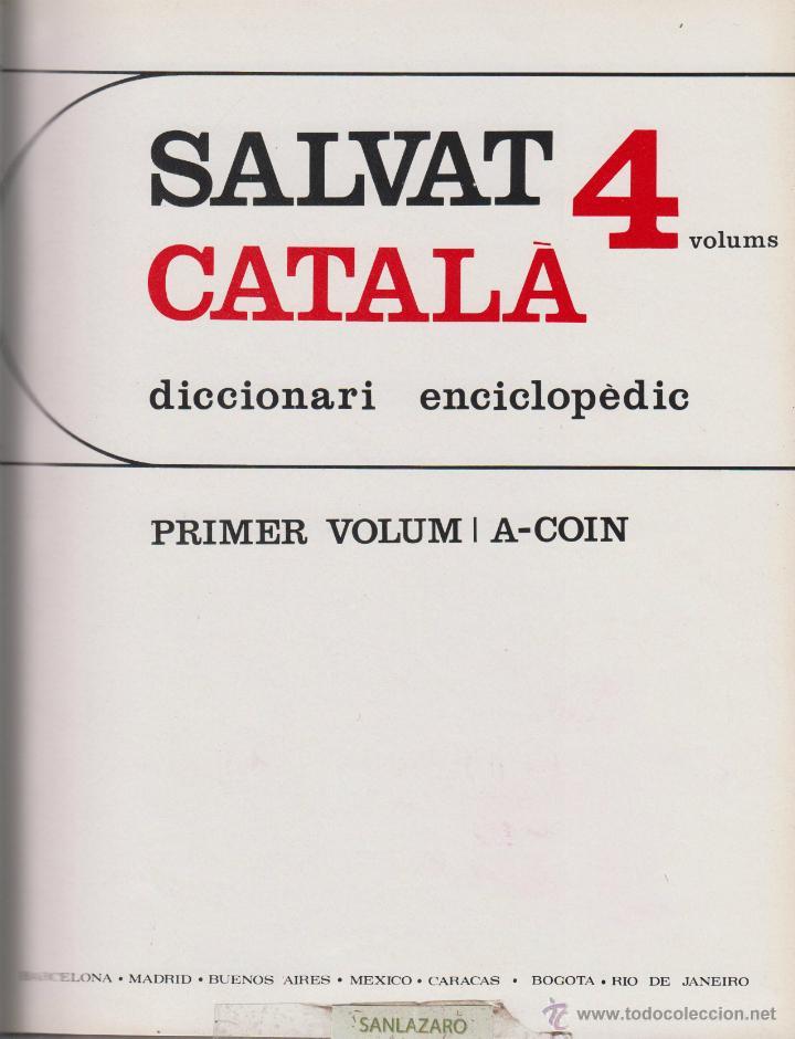 DICCIONARI ENCICLOPEDIC SALVAT-AÑO 1968-ESTÁ EN CATALAN-4 TOMOS: LD21 (Libros de Segunda Mano - Diccionarios)