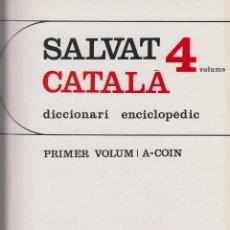 Diccionarios de segunda mano: DICCIONARI ENCICLOPEDIC SALVAT-AÑO 1968-ESTÁ EN CATALAN-4 TOMOS: LD21. Lote 48914342