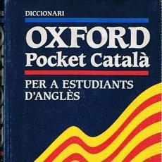 Diccionarios de segunda mano: DICCIONARIO OXFORD POCKET CATALÁ - ANGLÉS - CATALÁ. Lote 48932254
