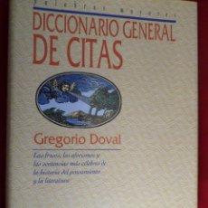 Livres d'occasion: DICCIONARIO GENERAL DE CITAS. GREGORIO DOVAL.. Lote 184902393