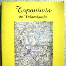 Diccionarios de segunda mano: TOPONIMIA DE VALDEALGORFA (TERUEL)...ARAGON...PEDIDO MINIMO 5€. Lote 49985475