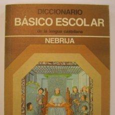 Diccionarios de segunda mano: DICCIONARIO BASICO ESCOLAR DE LA LENGUA CASTELLANA NEBRIJA 1980. Lote 50048079