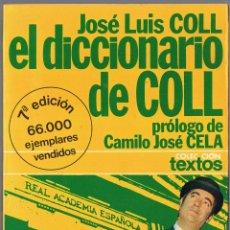 Libri di seconda mano: EL DICCIONARIO DE COLL - JOSE LUIS COLL. Lote 50115336