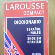 Diccionarios de segunda mano: LAROUSSE COMPACT ESPAÑOL INGLÉS, ENGLISH SPANISH / AÑO 1993. Lote 50159634