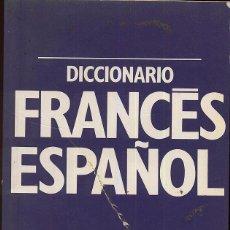 Diccionarios de segunda mano: DICCIONARIO FRANCES ESPAÑOL 6,000 PALABRAS MAS USADAS CON PORTADA ALGO ROTA RESTO BIEN --(REF M1 E1). Lote 50160065