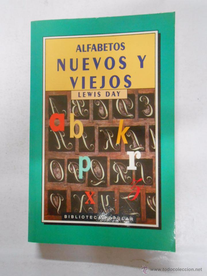ALFABETOS NUEVOS Y VIEJOS. LEWIS DAY. TDK245 (Libros de Segunda Mano - Diccionarios)