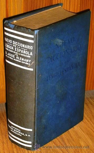 NUEVO DICCIONARIO DE LA LENGUA ESPAÑOLA POR JOSÉ ALEMANY BOLUFER, ED. RAMÓN SOPENA EN BARCELONA 1957 (Libros de Segunda Mano - Diccionarios)
