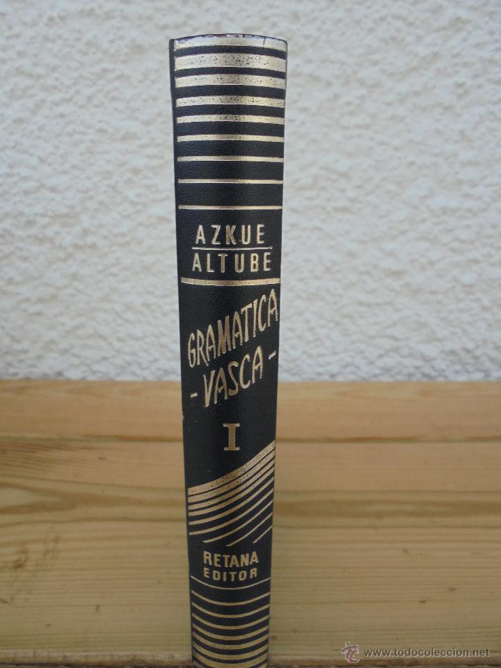 Diccionarios de segunda mano: GRAMATICA BASICA DIALECTAL DEL EUSKERA-MORFOLOGIA VASCA. AZKUE ALTUBE. DICCIONARIO VASCO. ARBELAITZ. - Foto 5 - 51019096