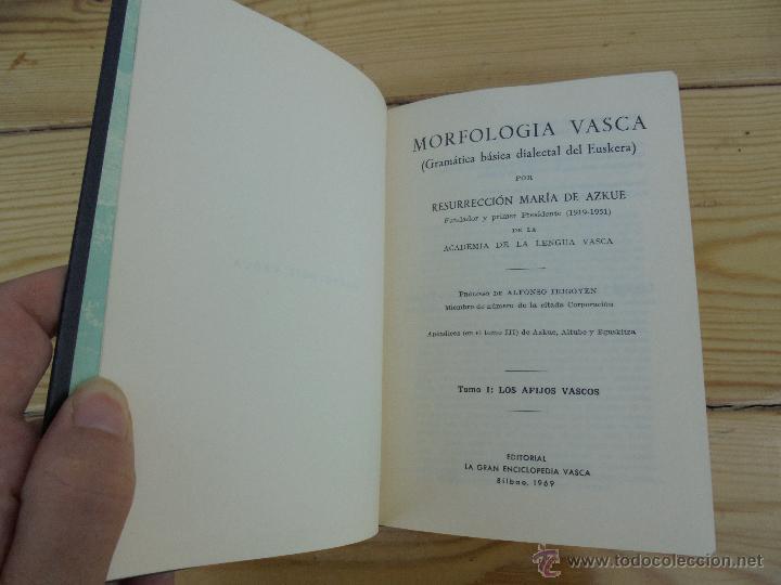 Diccionarios de segunda mano: GRAMATICA BASICA DIALECTAL DEL EUSKERA-MORFOLOGIA VASCA. AZKUE ALTUBE. DICCIONARIO VASCO. ARBELAITZ. - Foto 11 - 51019096