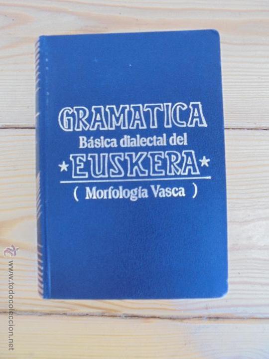 Diccionarios de segunda mano: GRAMATICA BASICA DIALECTAL DEL EUSKERA-MORFOLOGIA VASCA. AZKUE ALTUBE. DICCIONARIO VASCO. ARBELAITZ. - Foto 21 - 51019096