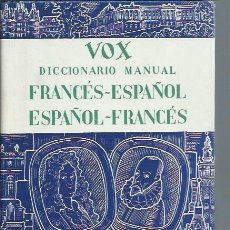 Diccionarios de segunda mano: VOX DICCIONARIO MANUAL FRANCÉS ESPAÑOL, ESPAÑOL FRANCES, PUBLICACIONES Y EDICIONES SPES, BCN 1956. Lote 234111310
