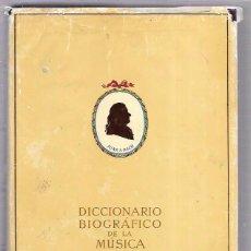 Diccionarios de segunda mano: DICCIONARIO BIOGRÁFICO DE LA MÚSICA. RICART MATAS. EDITORIAL IBERIA. BARCELONA. 1986. Lote 51848418