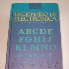 Diccionarios de segunda mano: RUDOLF F. GRAF. DICCIONARIO DE ELECTRÓNICA. RM72026. . Lote 52691935