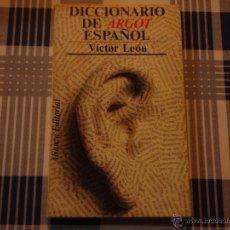 Diccionarios de segunda mano: DICCIONARIO DE ARGOR ESPAÑOL, V. LEÓN. Lote 52753195