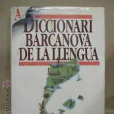 Diccionarios de segunda mano: DICCIONARI BARCANOVA DE LA LLENGUA CATALANA. Lote 53192680