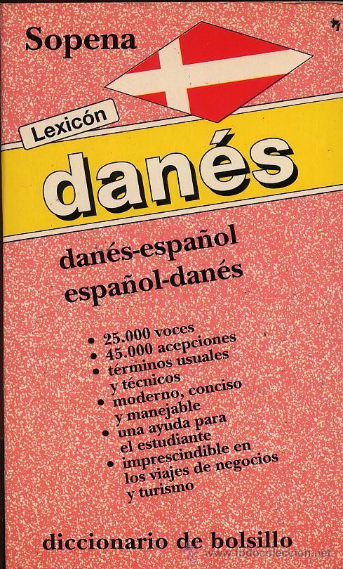 DICCIONARIO DANES ESPAÑOL ESPAÑOL DANES - 25 VOCES Y 45 ACEPCIONES - SOPENA - VER FOTO (Libros de Segunda Mano - Diccionarios)