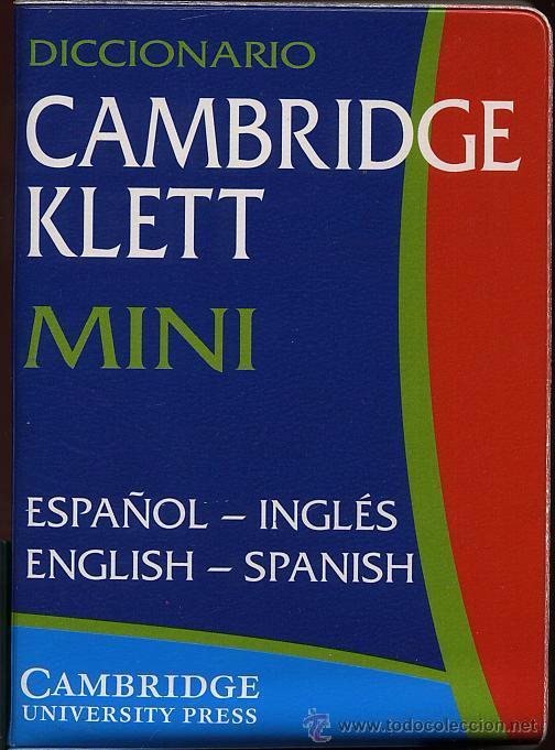 MINI DICCIONARIO ESPAÑOL INGLES - ENGLISH SPANISH - CAMBRIDGE KLETT - 33000 PALABRAS (Libros de Segunda Mano - Diccionarios)