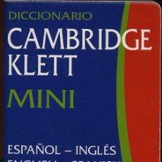 Diccionarios de segunda mano: MINI DICCIONARIO ESPAÑOL INGLES - ENGLISH SPANISH - CAMBRIDGE KLETT - 33000 PALABRAS REF-SAMIIZES1). Lote 53271123
