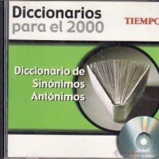 Diccionarios de segunda mano: CD-ROM DICCIONARIO DE SINÓNIMOS Y ANTÓNIMOS, DICCIONARIOS PARA EL 2000. REVISTA TIEMPO. Lote 53477714