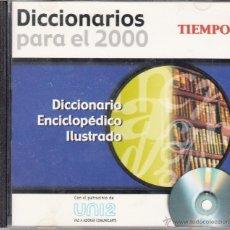 Diccionarios de segunda mano: CD-ROM DICCIONARIO ENCICLOPÉDICO ILUSTRADO, DICCIONARIOS PARA EL 2000. REVISTA TIEMPO. Lote 53477758