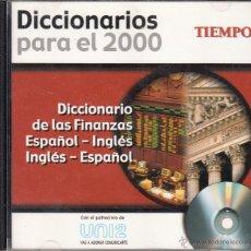 Diccionarios de segunda mano: CD-ROM DICCIONARIO DE LAS FINANZAS ESPAÑOL - INGLÉS, INGLÉS - ESPAÑOL, DICCIONARIOS PARA EL 2000. . Lote 53477791