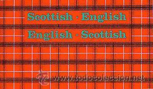 SCOTTISH - ENGLISH ENGLISH - SCOTTISH (Libros de Segunda Mano - Diccionarios)