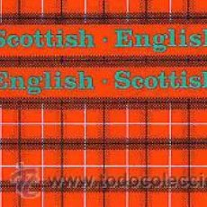Diccionarios de segunda mano: SCOTTISH - ENGLISH ENGLISH - SCOTTISH ---- (REF-HAMIMENOEN). Lote 53567640