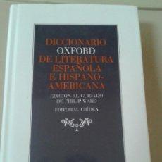Diccionarios de segunda mano: DICCIONARIO OXFORD DE LITERATURA ESPAÑOLA E HISPANO-AMERICANA. PHILIP WARD. Lote 54045662