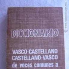 Diccionarios de segunda mano - Diccionario Vasco-Castellano, Castellano-Vasco de voces comunes a dos o más dialectos - 54226476