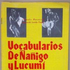 Diccionarios de segunda mano: MANYARUBÉ & FEMBÉ. VOCABULARIOS DE ÑÁÑIGO Y LUCUMÍ. 1980 - CUBA. Lote 55121818