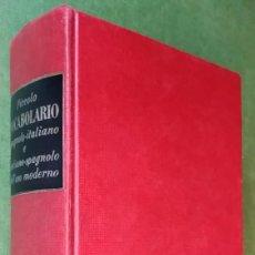 Diccionarios de segunda mano: A. ALVISI . PICCOLO VOCABOLARIO SPAGNOLO - ITALIANO E ITALIANO-SPAGNOLO DELL'USO MODERNO. Lote 55386941