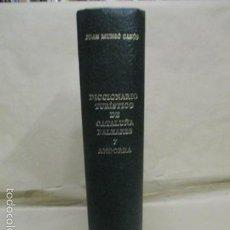 Diccionarios de segunda mano: DICCIONARIO TURÍSTICO DE CATALUÑA, BALEARES Y ANDORRA - LIBRO DE JUAN MUNSÓ CABÚS - 693 PAG. . Lote 55445512