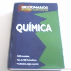 Diccionarios de segunda mano: DICCIONARIO QUÍMICA OXFORD-COMPLUTENSE. Lote 55775709