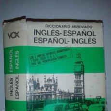 Diccionarios de segunda mano: DICCIONARIO ABREVIADO INGLÉS - ESPAÑOL ESPAÑOL - INGLÉS VOX 1978 BIBLOGRAF 4º EDICIÓN. Lote 55850175