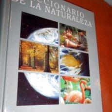 Diccionarios de segunda mano: DICCIONARIO DE LA NATURALEZA. Lote 55860046