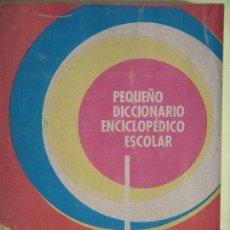 Diccionarios de segunda mano: PEQUEÑO DICCIONARIO ENCICLOPEDICO ESCOLAR - EDITORIAL CODEX, 1974. Lote 56933595