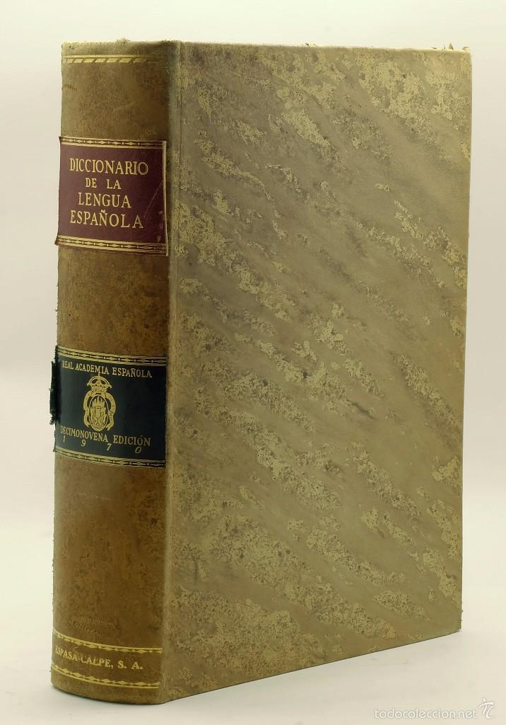 DICCIONARIO DE LA LENGUA ESPAÑOLA-REAL ACADEMIA ESPAÑOLA-ED.ESPASA CALPE 1970 (Libros de Segunda Mano - Diccionarios)