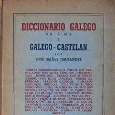 Diccionarios de segunda mano: DICCIONARIO GALEGO DA RIMA E GALEGO-CASTELÁN. JOSÉ IBAÑEZ FERNÁNDEZ. 1ª EDICIÓN, 1950. Lote 57649933