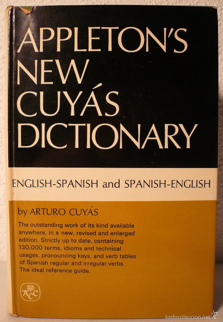 APPLETON'S NEW CUYÁS DICTIONARY ENGLISH - SPANISH SPANISH - ENGLISH (Libros de Segunda Mano - Diccionarios)